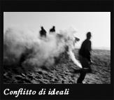 Conflitto di ideali, 2003