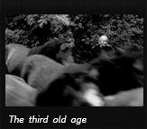 The third old age