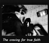 The craving for true faith