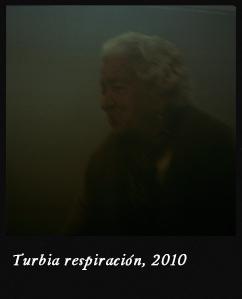 Turbia respiración, 2010