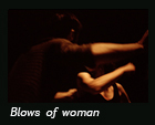 Blows of woman