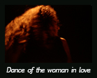 Dance of the woman in love