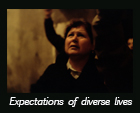 Expectations of diverse lives