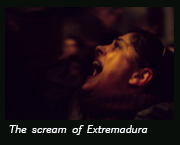 The scream of Extremadura