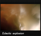 Eclectic explosion